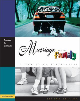 Marriage and the Family A Christian Perspective