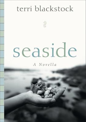 Seaside A Novella