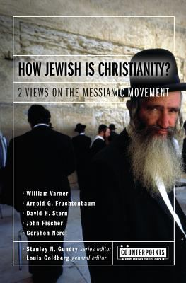 How Jewish Is Christianity? Two Views on the Messianic Movement
