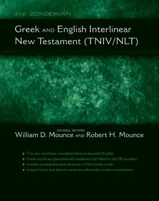 The Zondervan Greek and English Interlinear: New Testament (TNIV/NLT)