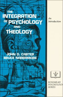 Integration of Psychology and Theology An Introduction