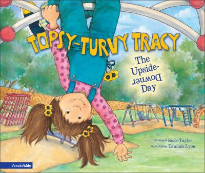 Topsy-Turvy Tracy Upside-Downer Day