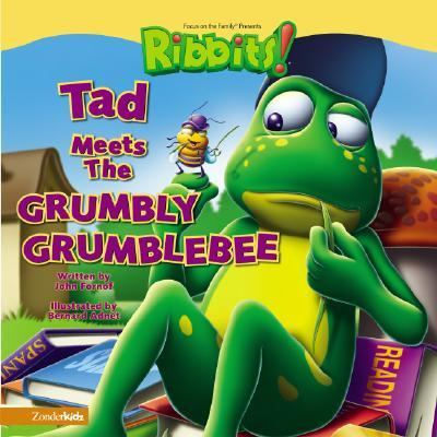 Tad Meets the Grumbly Grumblebee