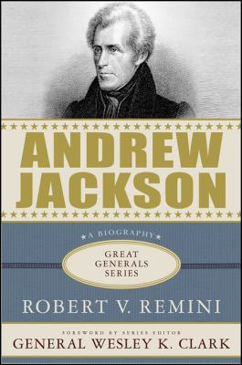 Andrew Jackson Vs. Henry Clay Democracy and Development in Antebellum America