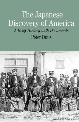 Japanese Discovery of America A Brief Biography With Documents