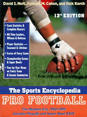Sports Encyclopedia Pro Football  The Modern Era 1960-1994/Includes Playoffs and Super Bowl Xxix