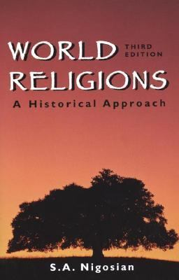 World Religions A Historical Approach
