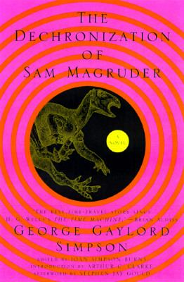 Dechronization of Sam Magruder A Novel