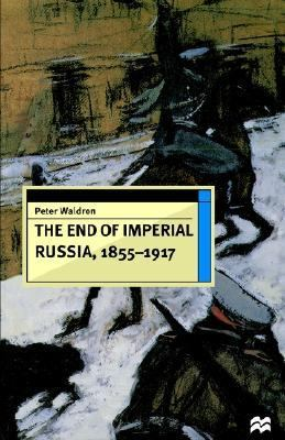 End of Imperial Russia, 1855-1917