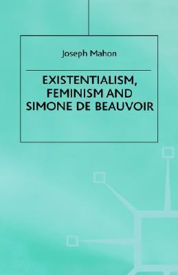 Existentialism, Feminism and Simone de Beauvoir
