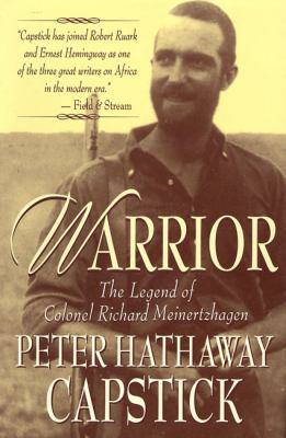 Warrior The Legend of Colonel Richard Meinertzhagen
