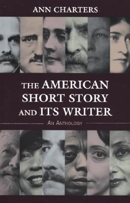 American Short Story and Its Writer An Anthology