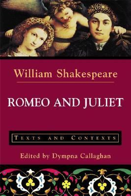 Romeo and Juliet Texts and Contexts