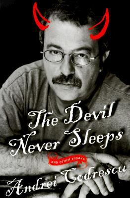 Devil Never Sleeps And Other Essays