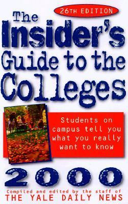 Insider's Guide to the Colleges, 2000