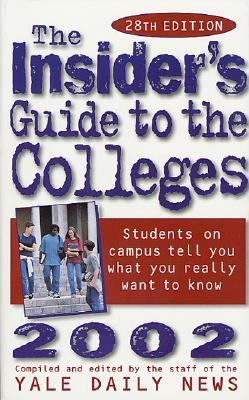 Insider's Guide to the Colleges 2002