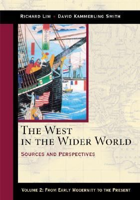 West in the Wider World From Early Modernity to the Present Chapters 1-14