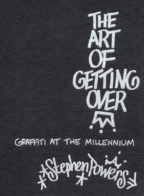 Art of Getting over Graffiti at the Millennium