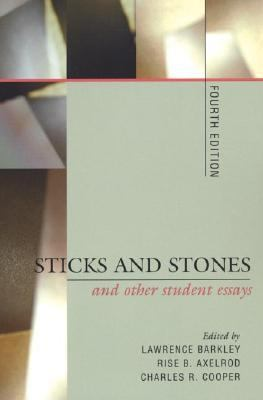 Sticks and Stones and Other Student Essays