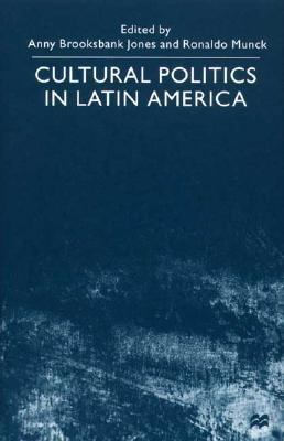 Cultural Politics in Latin America