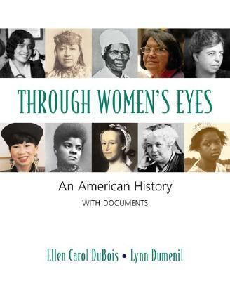 Through Women's Eyes An American History With Documents
