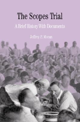 Scopes Trial A Brief History With Documents