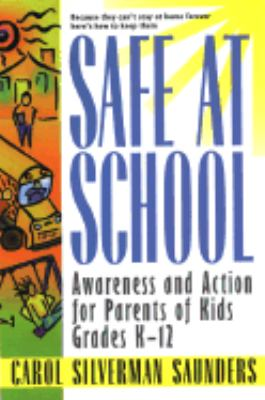 Safe at School: Awareness and Action for Parents