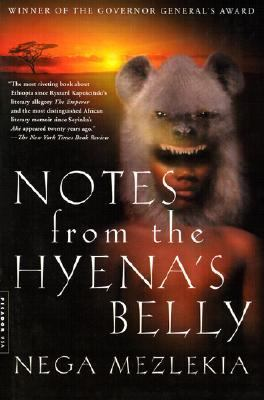 Notes from the Hyena's Belly An Ethiopian Boyhood