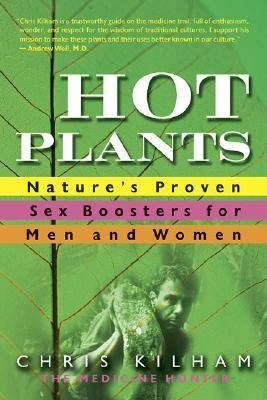 Hot Plants Nature's Proven Sex Boosters For Men And Women