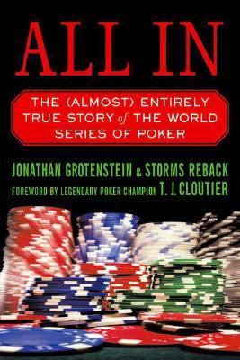All in The (Almost) Entirely True Story of the World Series of Poker