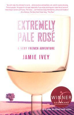 Extremely Pale Rose A Very French Adventure