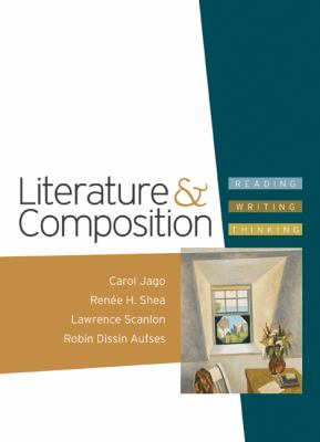 Literature and Composition: Reading - Writing - Thinking