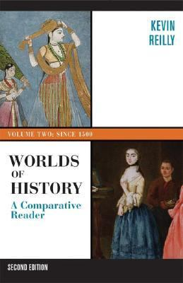 Worlds of History A Comparative Reader Since 1400