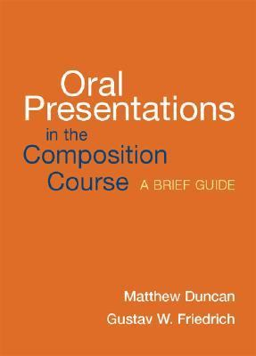 Oral Presentations in the Composition Course A Brief Guide