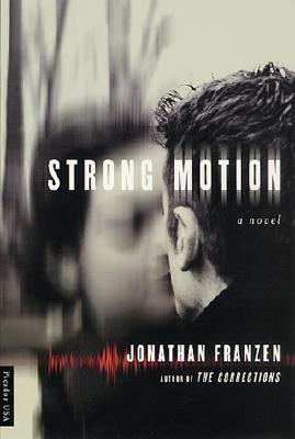 Strong Motion A Novel