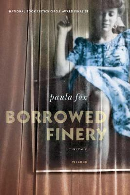 Borrowed Finery A Memoir
