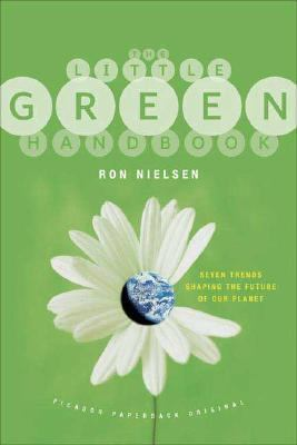 Little Green Handbook Seven Trends Shaping the Future of Our Planet