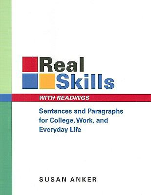 Real Skills With Readings Sentences And Paragraphs for College, Work, And Everyday Life