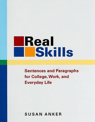 Real Skills Sentences And Paragraphs for College, Work, And Everyday Life