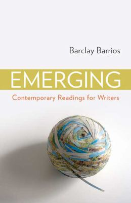 Emerging: Contemporary Readings for Writers