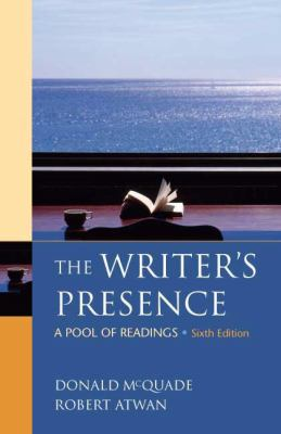 The Writer's Presence: A Pool of Readings