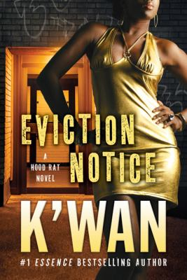 Eviction Notice: A Hood Rat Novel (Hood Rats)