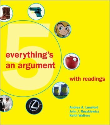 Everything`s an Argument 5th EDITION