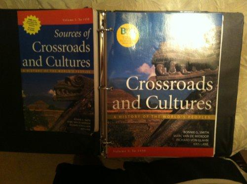Crossroads and Cultures, Volume I: A History of the World's Peoples: To 1450 (Budget Books)