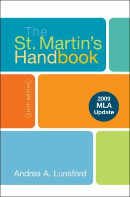 The St. Martin's Handbook 6e with 2009 MLA Update