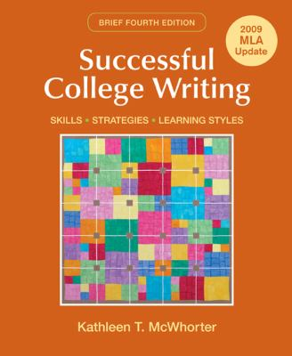 Successful College Writing  Brief with 2009 MLA Update: Skills, Strategies, Learning Styles