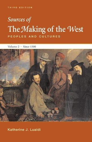 Sources of Making of the West with Concise Correlation Guide, Volume II (Sources of the Making of the West)