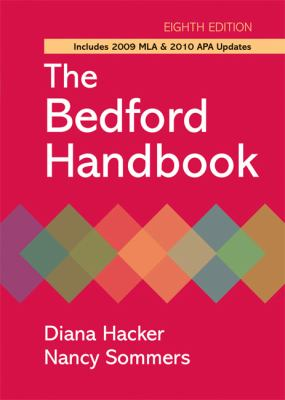 The Bedford Handbook with 2009 MLA and 2010 APA Updates, Eighth Edition