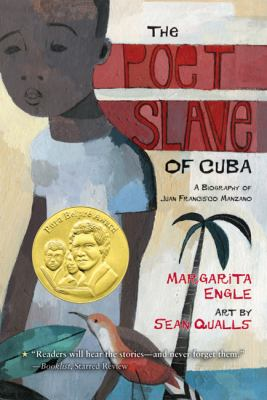 Poet Slave of Cuba : A Biography of Juan Francisco Manzano