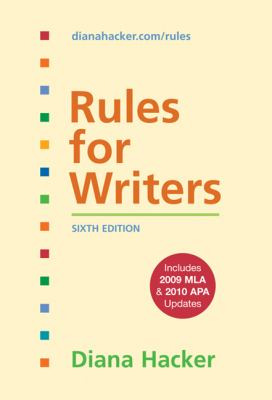 Rules for Writers with Tabs with 2009 MLA and 2010 APA Updates